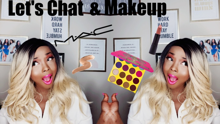 Let's Chat and Makeup Video